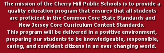 Cherry Hill Public Schools Mission