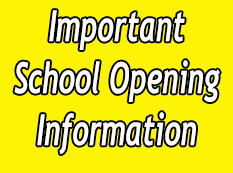 Important School Opening Information